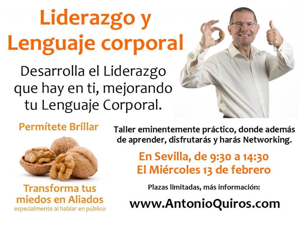 Taller Liderazgo Lenguaje Corporal www.AntonioQuiros.com www.ElCoachDeLasNueces.com