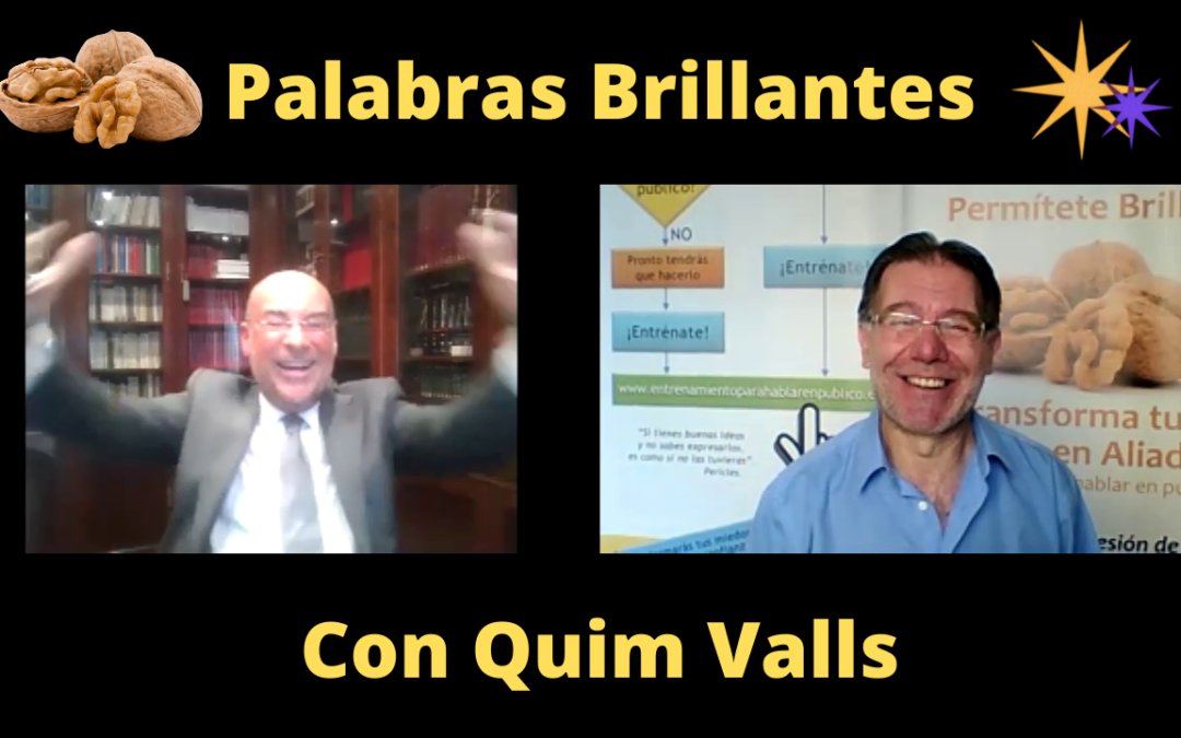 Palabras Brillantes con Quim Valls